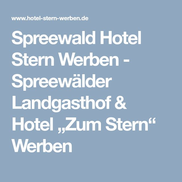 """Spreewald Hotel Stern Werben - Spreewälder Landgasthof & Hotel """"Zum Stern"""" Werben"""