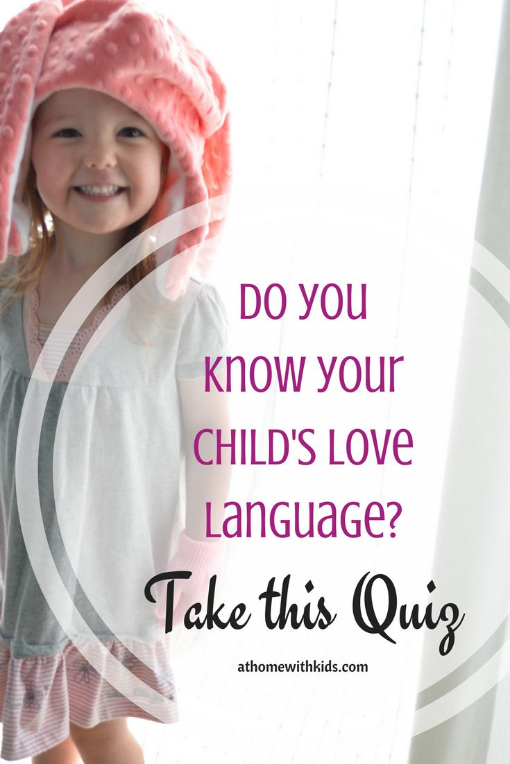 How to Use your Child's Love Language to Connect athomewithkids.com