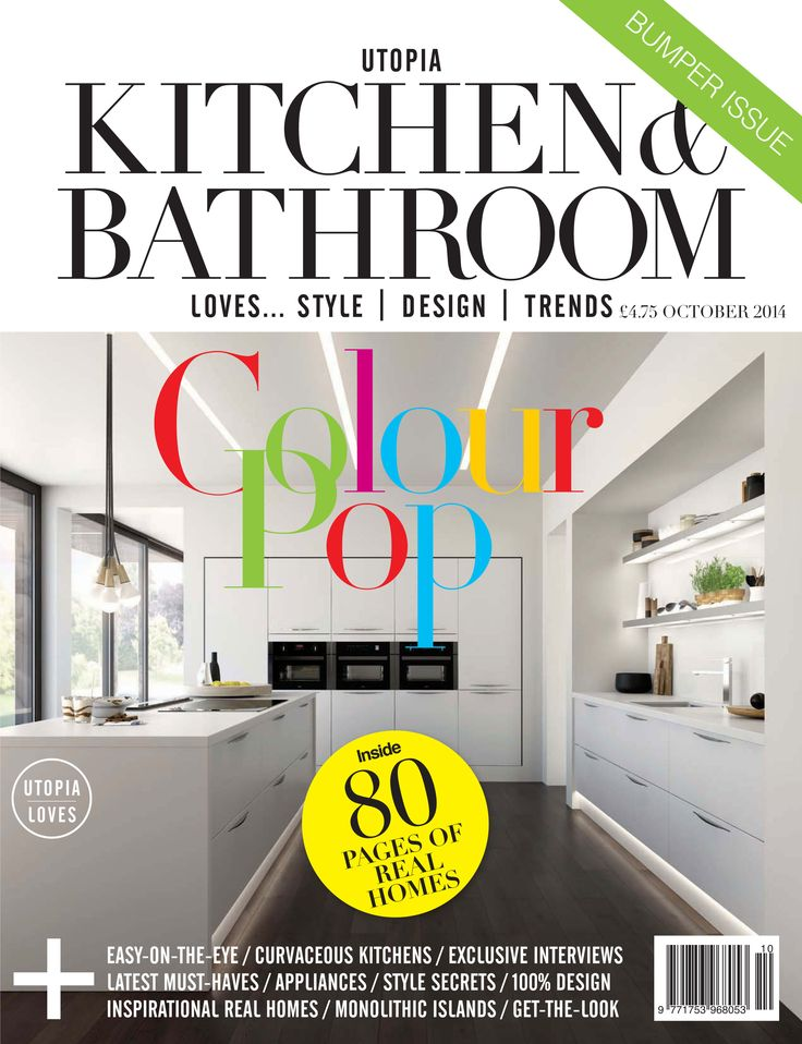 The October 2014 Issue Of Utopia Kitchen Bathroom Magazine On Sale NOW Subscribe Now