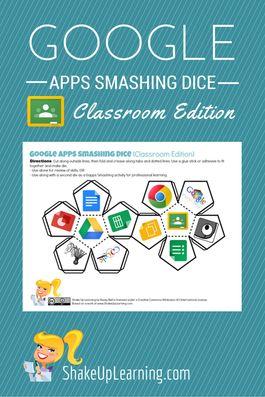 Google Apps Smashing Dice: Classroom Edition | Shake Up Learning | www.shakeuplearning.com |#GAFE #GoogleEdu #appdice #edtech