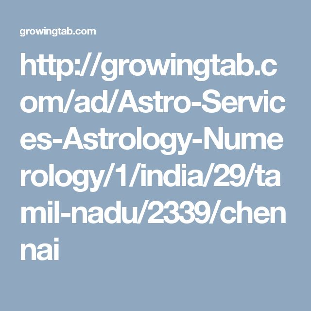 Find Best Astrologer in CHENNAI, Numerologist in CHENNAI, CHENNAI Palm Reader, Best Pandit Ji in CHENNAI, Get Vasikaran Specialist in CHENNAI, Famous Astrologer in CHENNAI, Vasikaran Specialist Baba in CHENNAI on growingtab.com, Post Free Classified Ads for Astrology and Numerology, Find Best Palm Reader in CHENNAI, Top Vasikaran Specialist Maharaj in CHENNAI. http://growingtab.com/ad/Astro-Services-Astrology-Numerology/1/india/29/tamil-nadu/2339/chennai