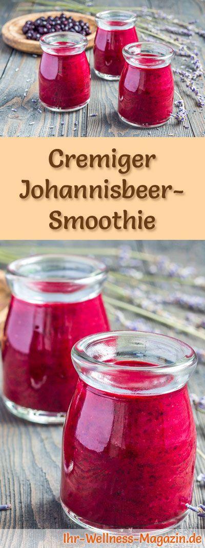 Johannisbeer-Smoothie selber machen – ein gesundes Smoothie-Rezept zum Abnehmen …  – Smoothies & Shake-Rezepte zum Abnehmen