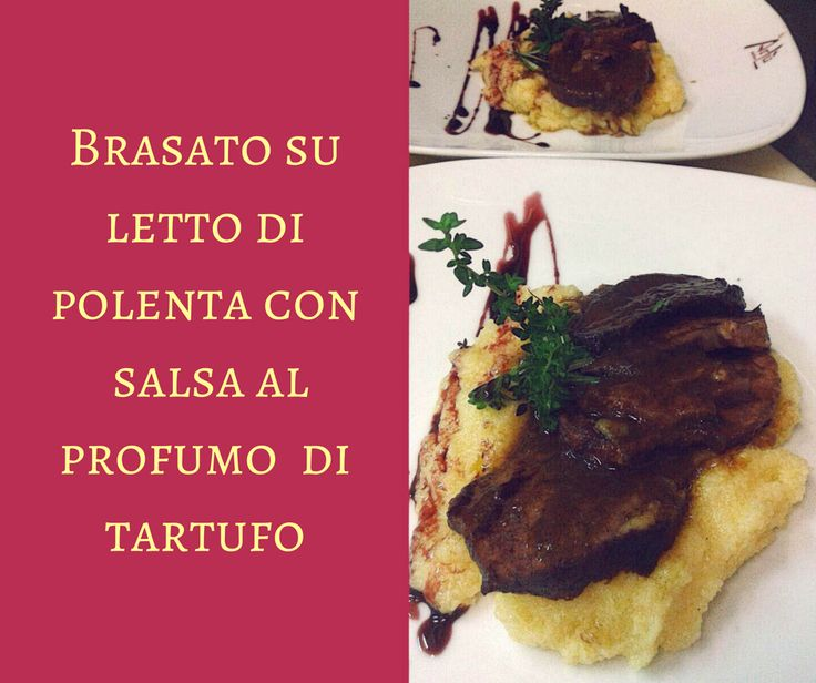 Braised beef on bed of polenta with truffle flavored sauce. #food
