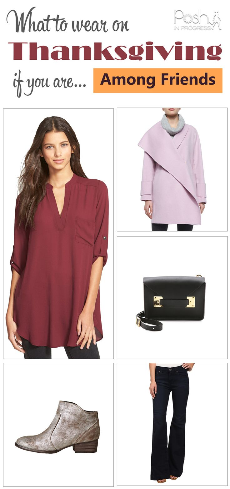 What to wear for Thanksgiving with friends. #friendsgiving #thanksgiving #fashion #looks #outfits