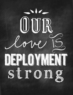 Our love is Deployment strong