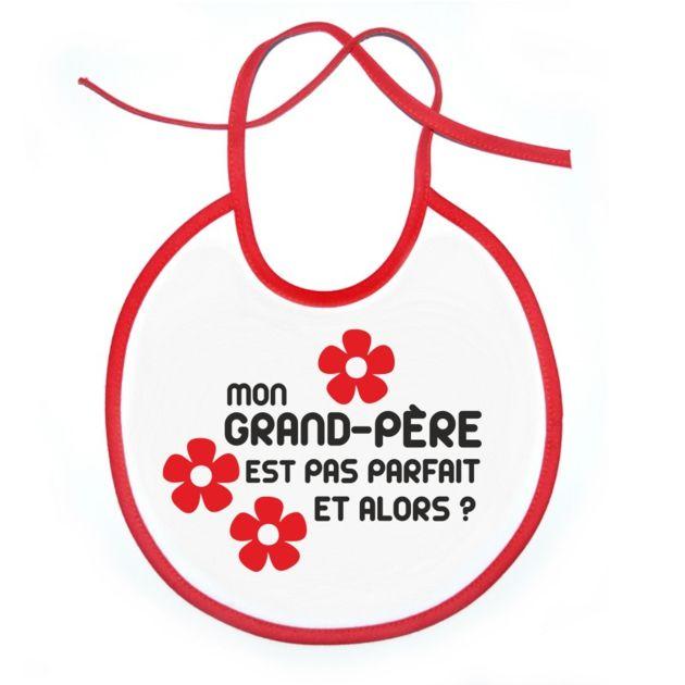 Bavoir : Mon GRAND-PÈRE est pas parfait et alors ? fleurs SiMedio