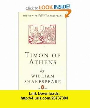 Timon of Athens (Penguin) (Shakespeare, Penguin) (9780140707212) William Shakespeare, G. R. Hibbard , ISBN-10: 0140707212  , ISBN-13: 978-0140707212 ,  , tutorials , pdf , ebook , torrent , downloads , rapidshare , filesonic , hotfile , megaupload , fileserve