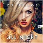 All Night - Single dj Nillos