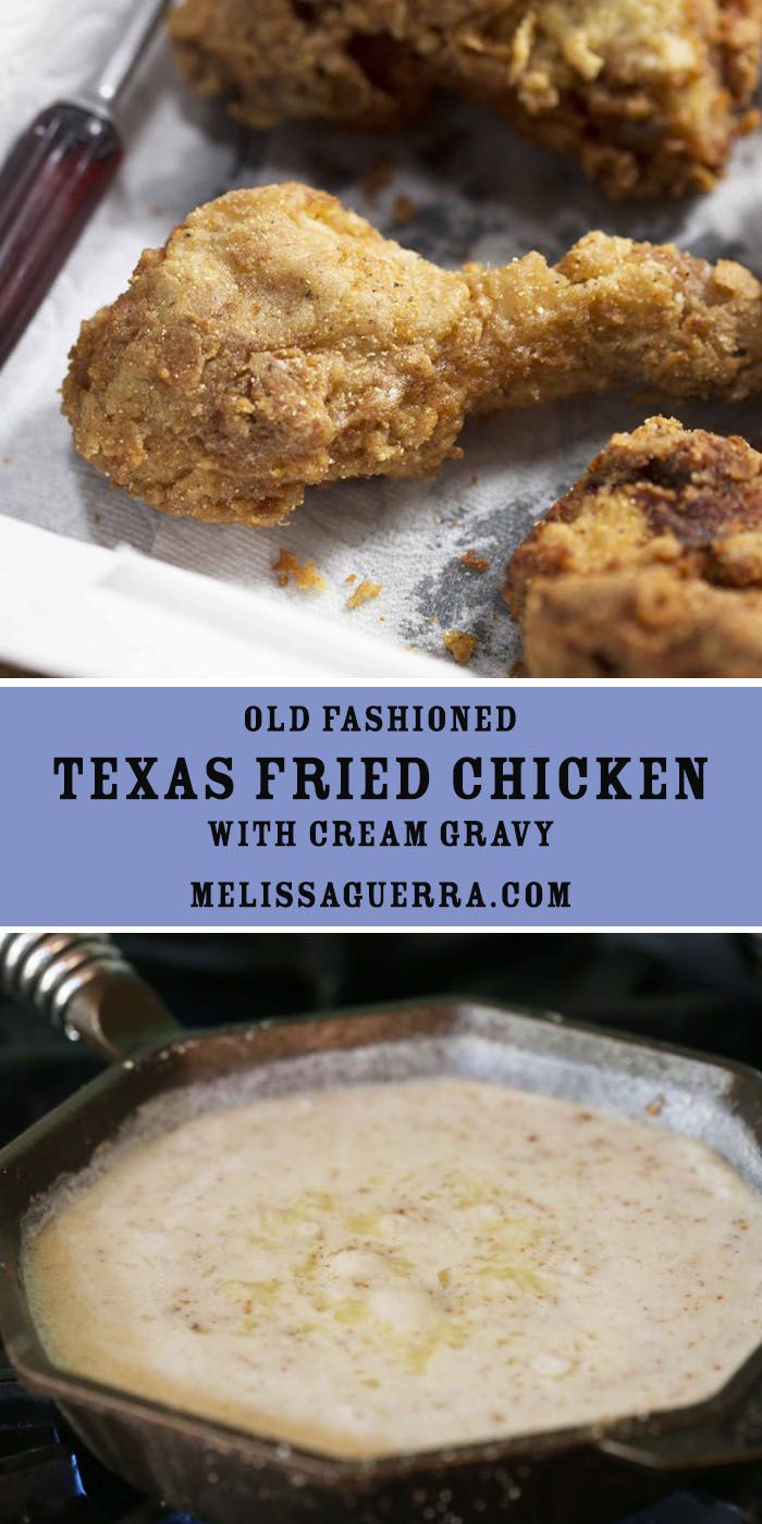 Old Fashioned Texas Fried Chicken with Cream Gravy: Try our recipe for crispy & crunchy fried chicken. Serve smothered in rich warm cream gravy.