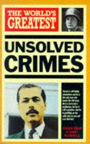 """""""The World's Greatest Unsolved Crimes (World's Greatest series)"""" av Nigel Blundell"""