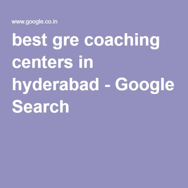 best gre coaching centers in hyderabad - Google Search
