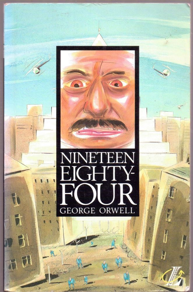 the predictions in nineteen eighty four by george orwell Nineteen eighty-four, by george orwell  of the seventeenth of march that big  brother, in his speech of the previous day, had predicted that the.