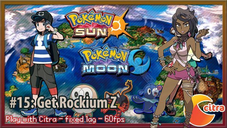 http://youtu.be/Gv54Xtagv94 Let's play Pokemon Sun & Moon on PC - #15 Get Rockium Z