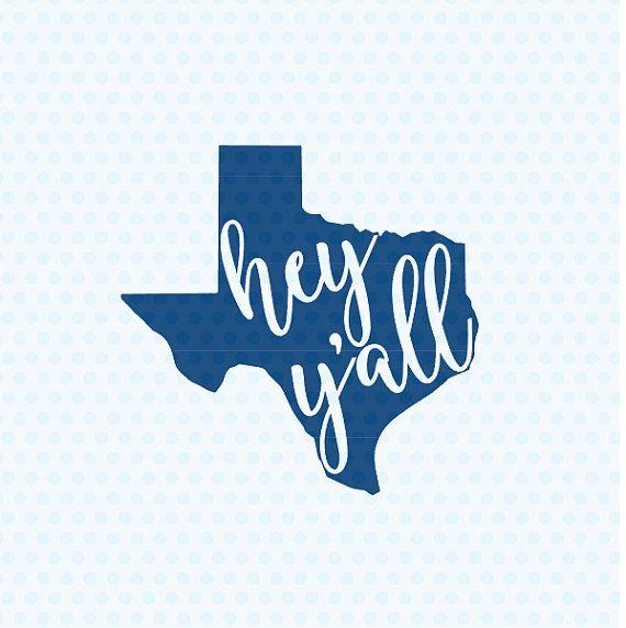 Texas Svg Hey Y'all Svg Southern Svg Y'all by LTCreativeDesigns