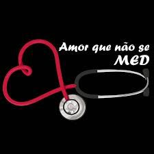 medicina amor que não se med -