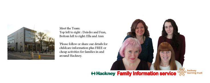 Contact Hackney Family Information Service for Ofsted registered Childcare information plus FREE or cheap family activities and events in and around the London Borough of Hackney 020 8820 7590