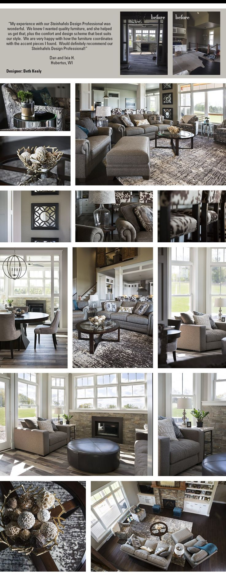 Rooms designed by Steinhafels Decorating Solutions Designer: Beth Kealy