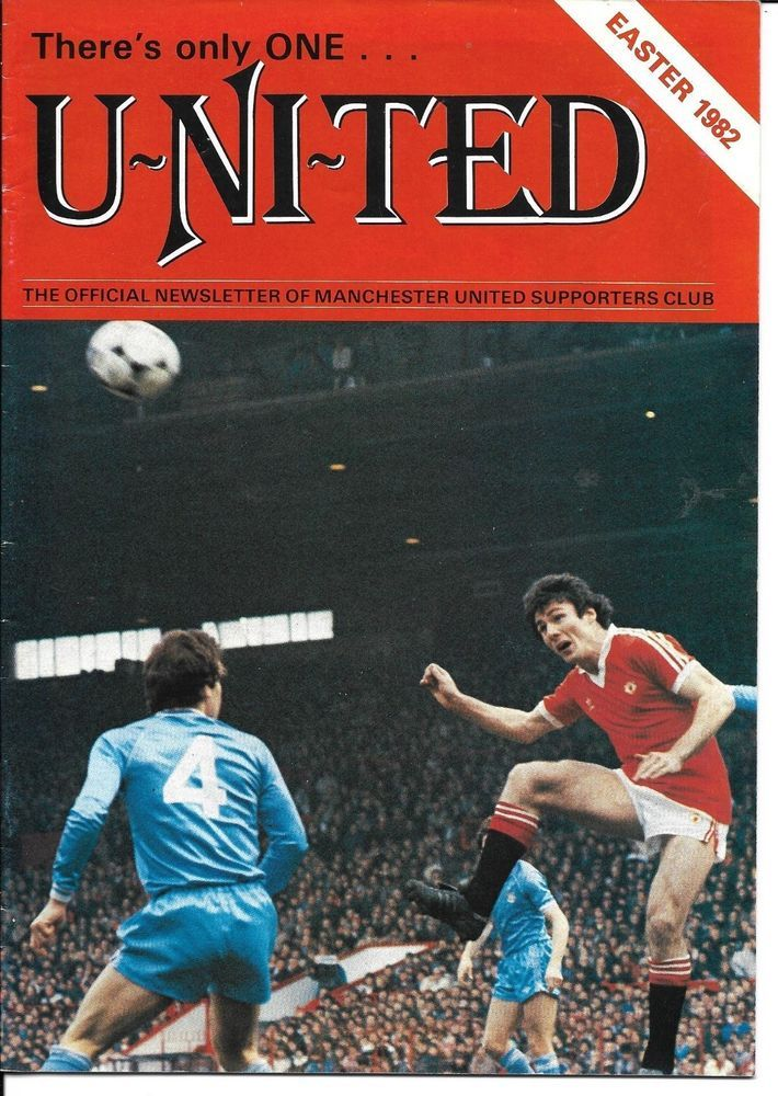 Man Utd There 039 S Only One United Easter 1982