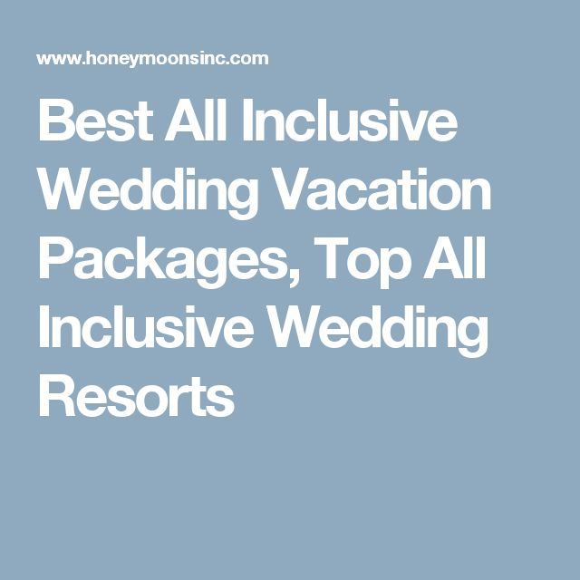 1000 Ideas About All Inclusive Vacation Packages On Pinterest