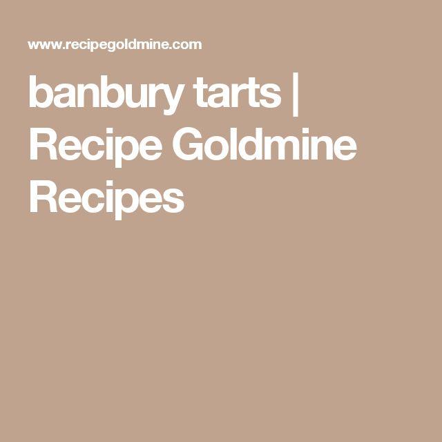 banbury tarts | Recipe Goldmine Recipes