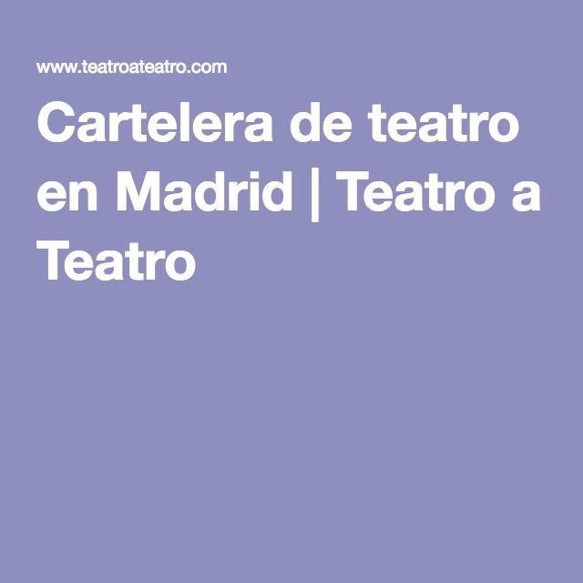 Cartelera de teatro en Madrid | Teatro a Teatro