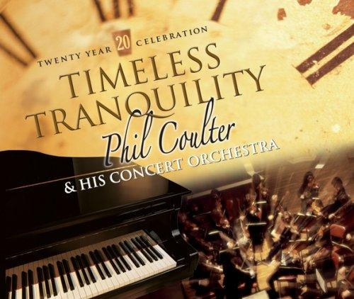 Timeless Tranquilitiy - Phil Coulter