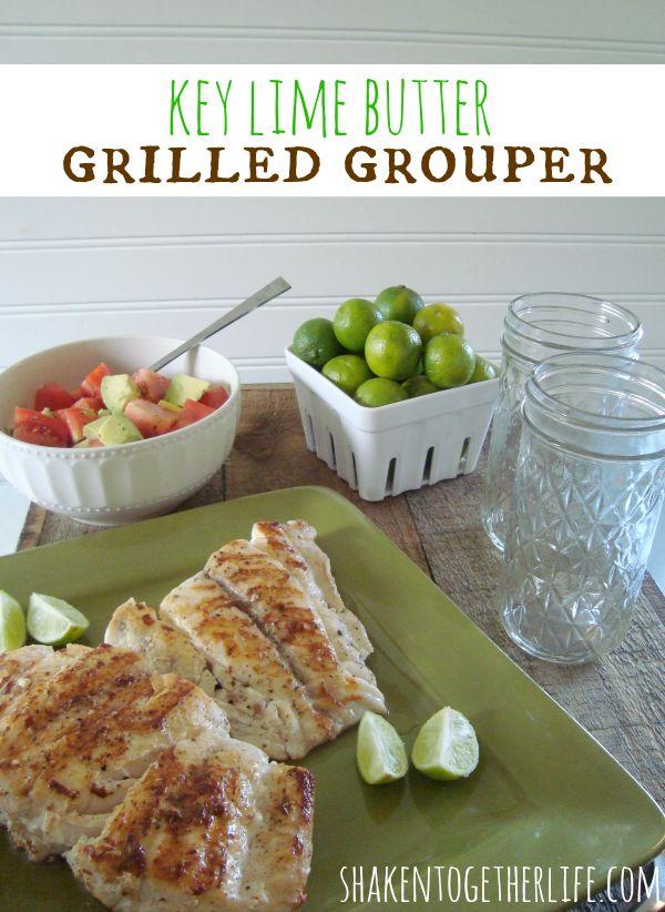 Key lime butter grilled grouper & tomato avocado salad at shakentogetherlife.com