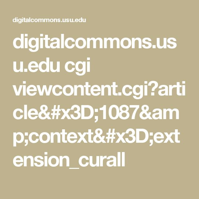 digitalcommons.usu.edu cgi viewcontent.cgi?article=1087&context=extension_curall