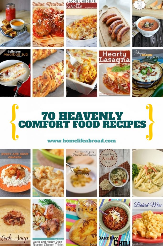 70 H eavenly Comfort Food Recipes @homelifeabroad.com