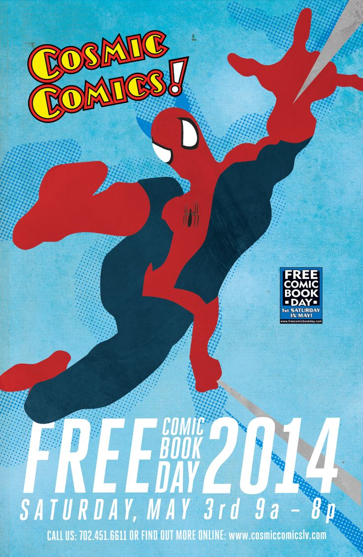 Best poster design 2014 - Free Comic Book Day 2014 Spiderman Poster For Cosmic Comics In Las Vegas Www