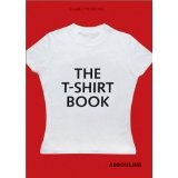 The T-Shirt Book (Paperback)By Charlotte Brunel