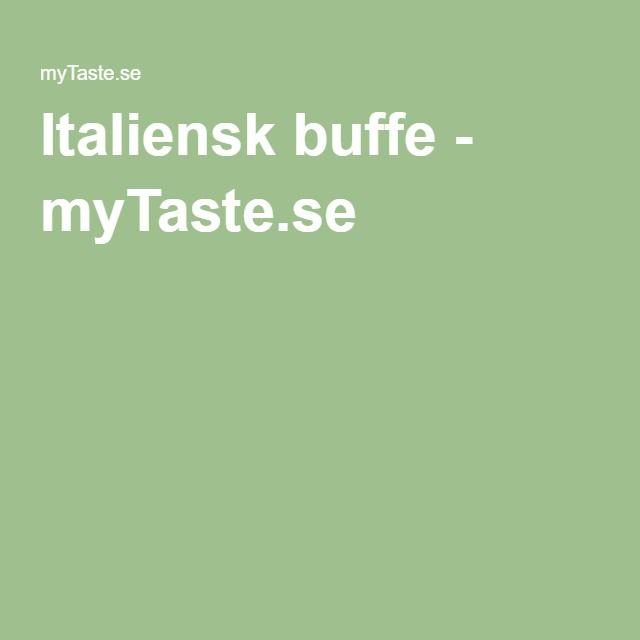 Italiensk buffe - myTaste.se