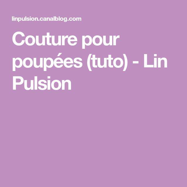 Couture pour poupées (tuto) - Lin Pulsion