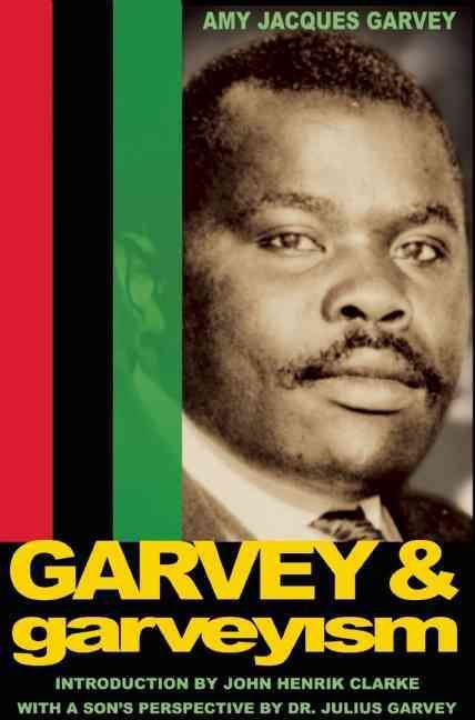 A biography of marcus garvey