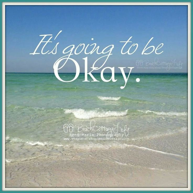 Its Going To Be Ok Quotes Quotesgram