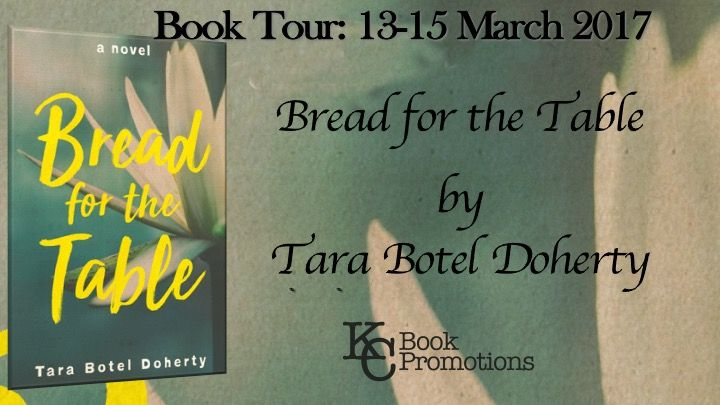 BOOK TOUR - Bread For the Table by Tara Doherty      Title: Bread for the Table Author: Tara Botel Doherty Release Date: 6 January 2017 Goodreads | Amazon | Barnes & Noble   Summary: Bread for the Table relates a single day in the life of Sage a 30-year-old aspiring jewelry designer working as a waitress in a pseudo New York deli in Los Angeles. As postcard from her mother triggers a series of flashbacks which bring Sages life into focus. She remembers her protector  dear older sister Rose…