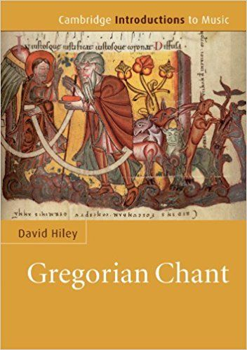 Amazon.com: Gregorian Chant (Cambridge Introductions to Music) (9780521690355): David Hiley: Books
