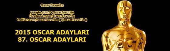 2015-87th Oscar Academy Awards Nominations (2015-87. Oscar Akademi Ödülleri Adaylar) #OscarNoms #OscarNominees #OscarAdayları