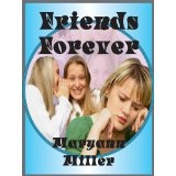 Friends Forever (Kindle Edition)By Maryann Miller