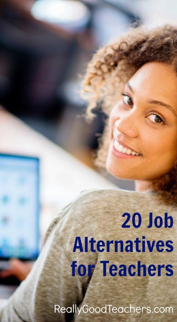 20 Job Ideas For Teachers Alternative Jobs For Teachers