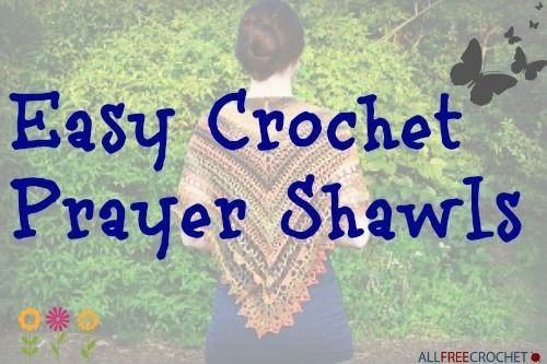 20 Easy Crochet Prayer Shawls | AllFreeCrochet.com