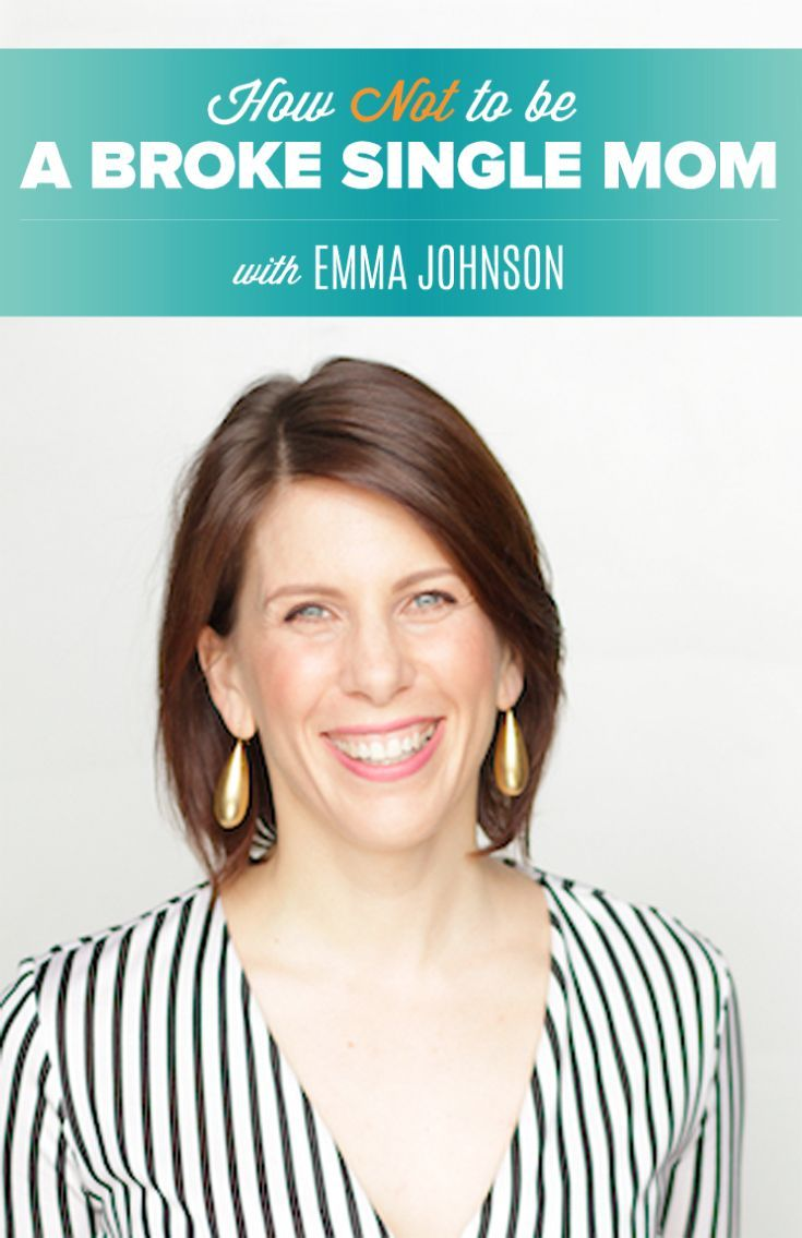 Are YOU ready to feel financially independent and emotionally secure? Sign up now for Wealthy Single Mommy, Emma Johnson's, new video series: How NOT to be a Broke Single Mom.