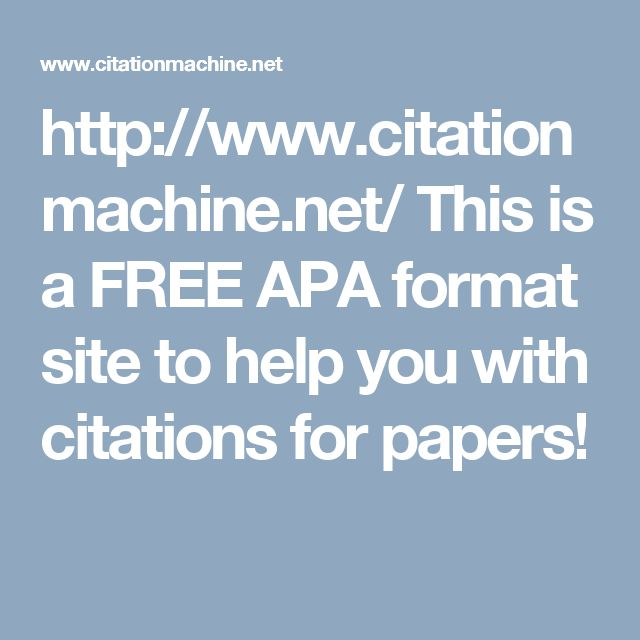 http://www.citationmachine.net/ This is a FREE APA format site to help you with citations for papers!
