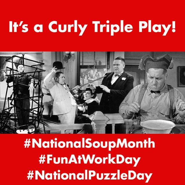 Look at the photo: It's #NationalSoupMonth and you saw the video recently of Curly fighting the oyster. Yesterday was #FunAtWorkDay. Curly is enjoying himself with his cane & derby bit and you can see Gail Tempest (Susan Kaaren) smiling. Not sure Bud Jamison is having fun. Today is #NationalPuzzleDay. We think Curly In The Pipes Soitenly! qualifies as a puzzle! What do you think? #thethreestooges #threestooges #3stooges