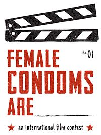 Why does the world need female condoms? How can female condoms enhance your life? Submit a short film (1:00–5:00 minutes) that tells a story about what Female Condoms Are to you and your community. The deadline to enter is March 1, 2013.