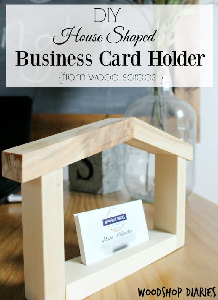 524 best diy scrap wood projects images on pinterest for Business cards shaped like a house