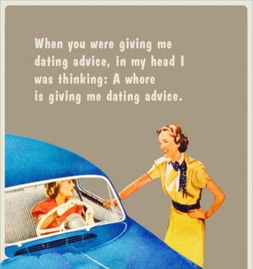 Stupid dating advice