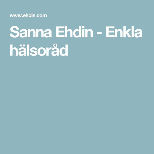 Sanna Ehdin - Enkla hälsoråd