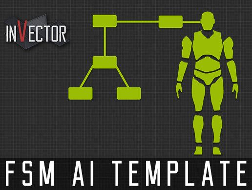 FSM AI Template (Beta) Unity Asset Store Unreal Engine Unity