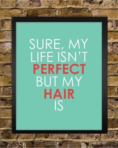 LIFE PERFECT? #HAIR ALWAYS